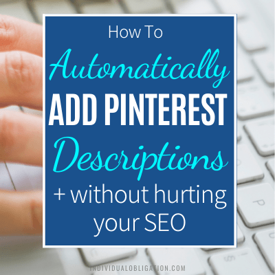 How To Add Pinterest Descriptions To Your Blog Using WordPress The Right Way That Doesn't Hurt Alt Text Seo B Featured