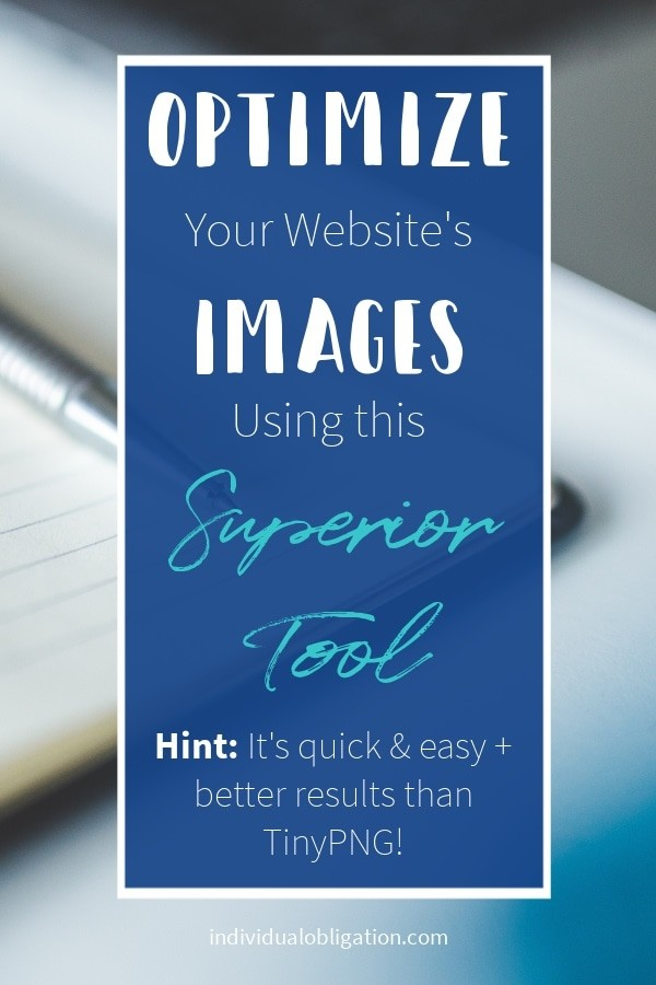 Reducing Image Sizes - Optimize your website's images using this superior tool