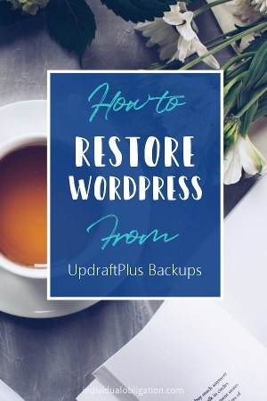 How to restore WordPress from UpdraftPlus Backups