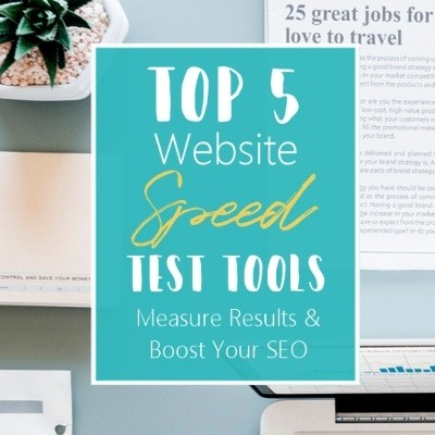 Top 5 website speed test tools to measure your results & boost your SEO