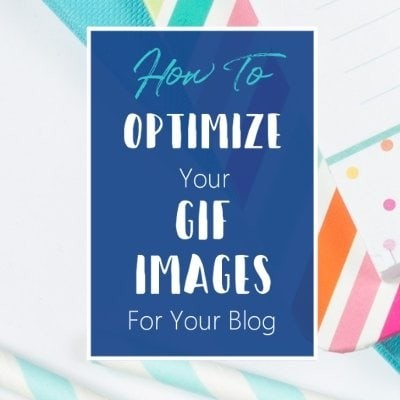 How to optimize your GIF images for your blog