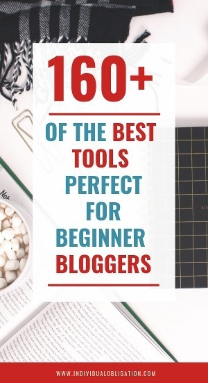 160+ of the best tools perfect for beginner bloggers