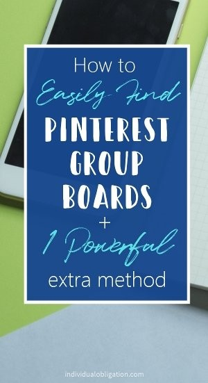 How to easily find pinterest group boards + 1 powerful extra method