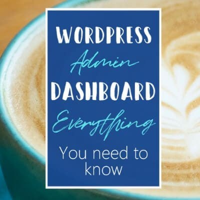 WordPress Admin Dashboard – Everything You Need To Know