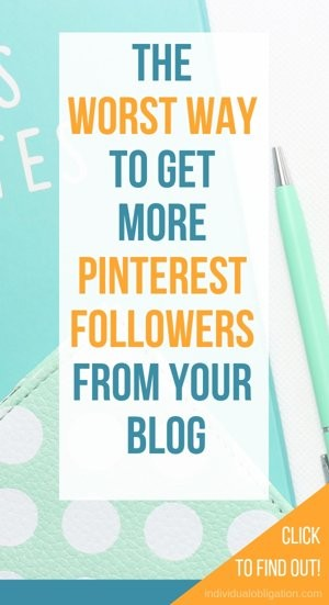 The worst way to get more Pinterest followers from your blog