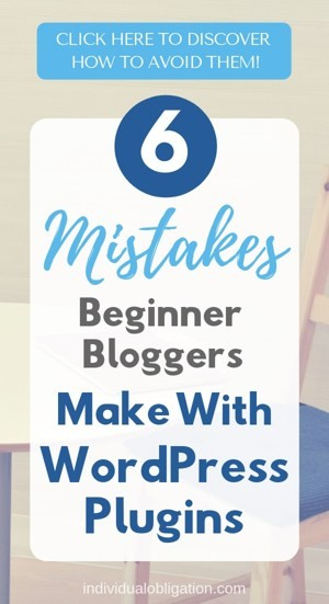 6 Mistakes beginner bloggers make with WordPress plugins