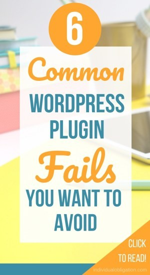 6 Common WordPress Plugin Fails You Want To Avoid