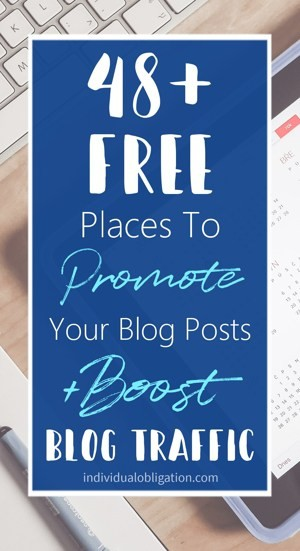 48+ Free Places To Promote Your Blog Posts + Boost Traffic