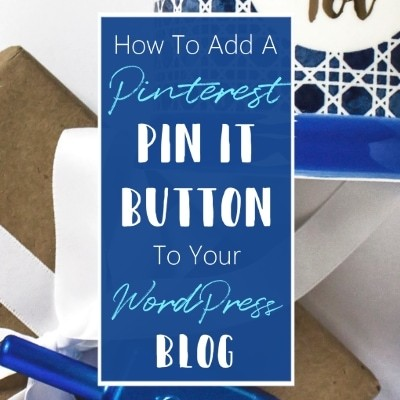 How To Add Customize Pinterest Pin It Button WordPress Blog Tutorial Blogging For Beginners Featured 1 B