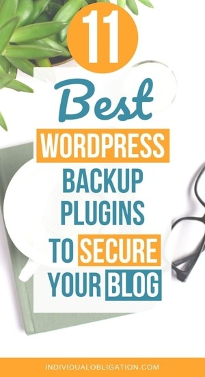 11 Best WordPress backup plugins to secure your blog