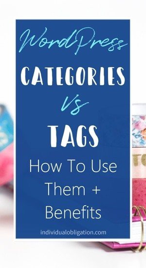 WordPress categories vs tags - How to use them + Benefits