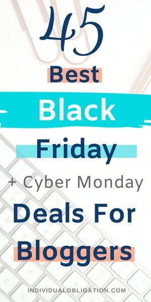 45 Best Black Friday & Cyber Monday Deals For Bloggers