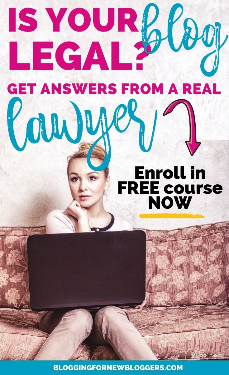 Pin Legally Blogs Free Legal Course For Bloggers 3