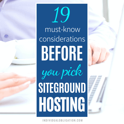 Must Know Considerations Before You Pick Siteground WordPress Hosting Review Blogging Tips For Beginners Start A Blog Featured B 1