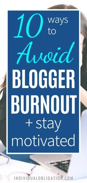 How to stay motivated + avoid blogger burnout blogging tips even if you feel like your blog sucks